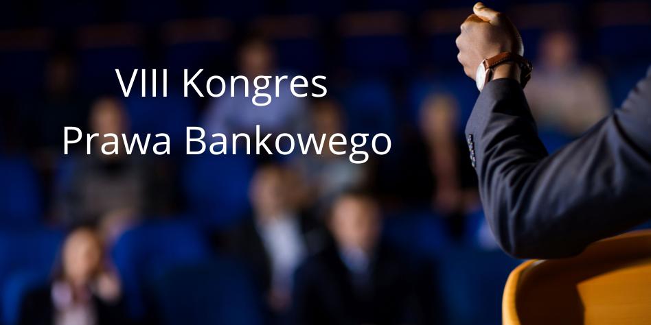 VIII Kongres Prawa Bankowego