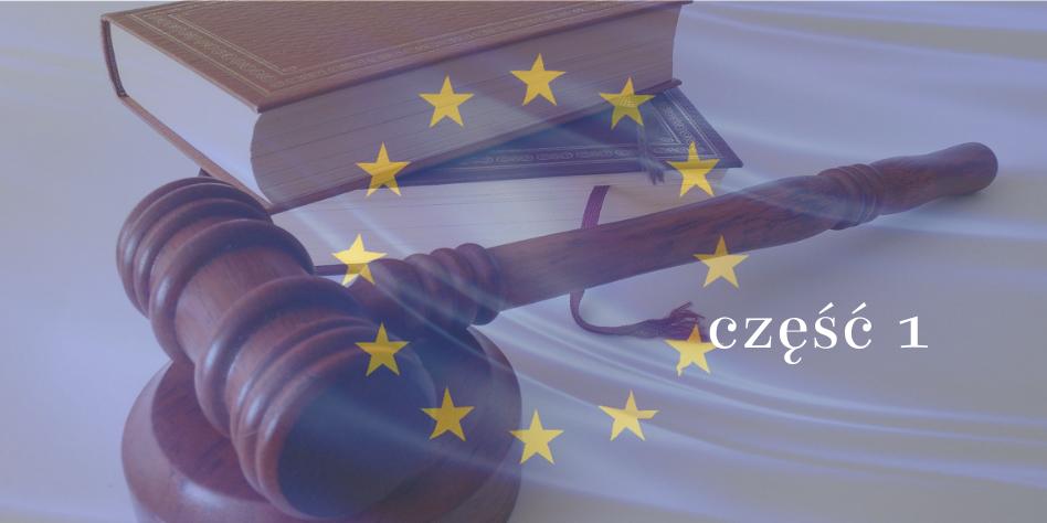 Wdrożenie dyrektywy o restrukturyzacji wyzwaniem dla polskiego ustawodawcy (cz. I)