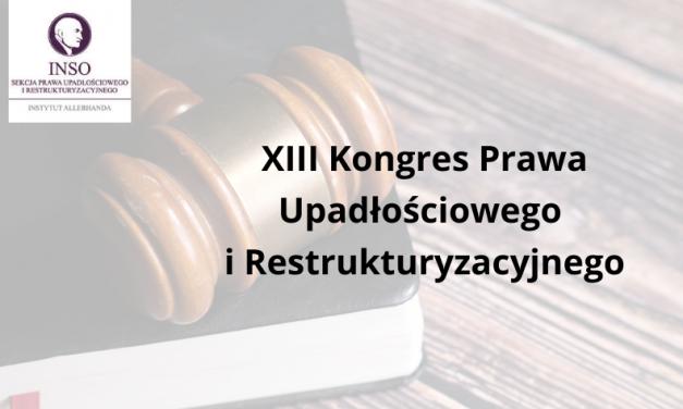 XIII Kongres Prawa Upadłościowego i Restrukturyzacyjnego
